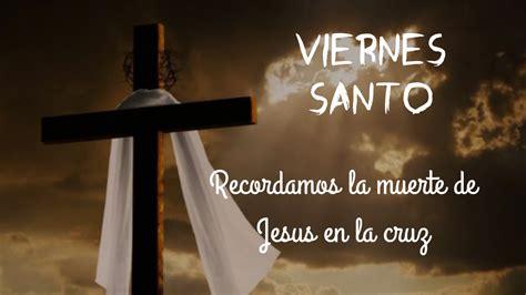 imagenes viernes santo con frases imagenes de viernes santo con frases