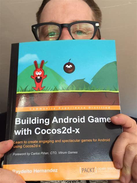 membuat game dengan cocos2d x building android games with cocos2d x book review off