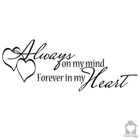 always on my mind forever in my heart by