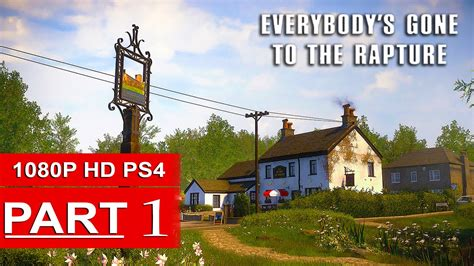 everybody s everybody s gone to the rapture gameplay walkthrough pa