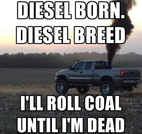 Diesel Memes - rollin coal memes rollin coal