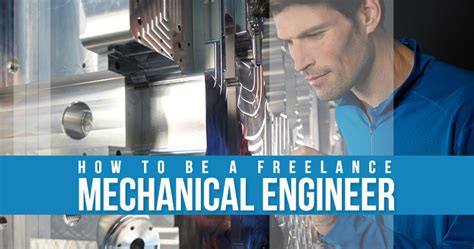 how to be a freelance mechanical engineer freelance work