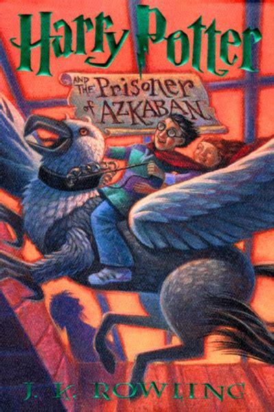the prisoner a novel books harry potter and the prisoner of azkaban harry potter 3