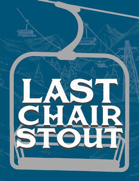 The Last Chair by Sawtooth Brewery Hailey Idaho