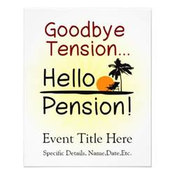 Retirement Flyer Template by Goodbye Tension Hello Pension Retirement Flyers