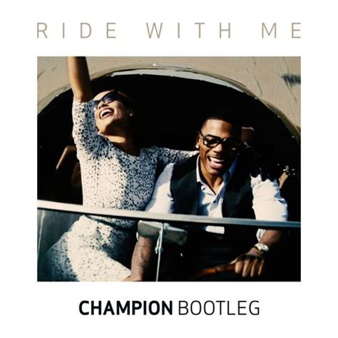 nelly mp songs download mp3 nelly ride with me chion bootleg free