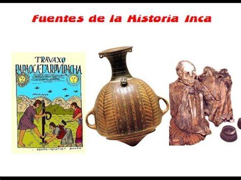 imagenes de fuentes historicas orales fuentes de la historia inca youtube