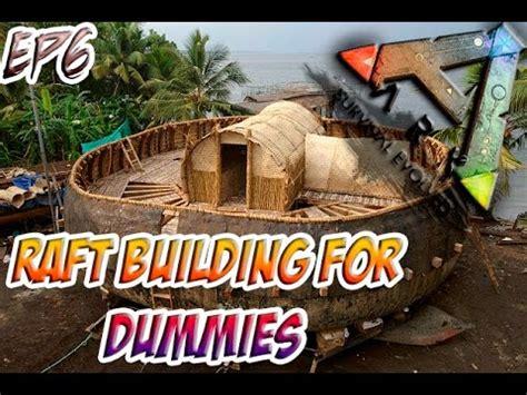 ark boat primitive plus primitive plus official the center raft building for