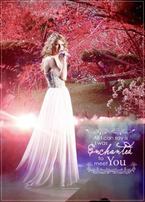 enchanted by taylor swift 17 best images about taylor swift lyrics and quotes on