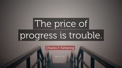 tattoo prices kettering charles f kettering quote the price of progress is
