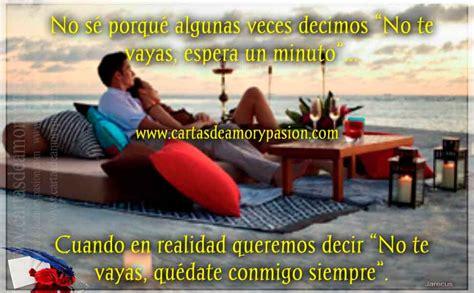 qudate conmigo siempre no 1508974543 qu 233 date conmigo siempre cartas de amor y pasi 243 n