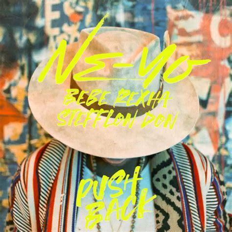 Album Pushed Back by Ne Yo Push Back