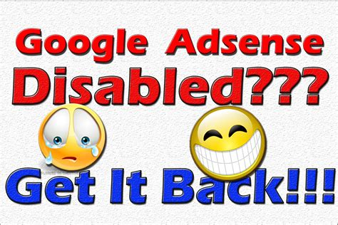 Adsense Disabled | google adsense disabled get it back youtube