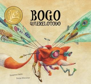 bogo quierelotodo junior library bogo quierelotodo by susanna isern