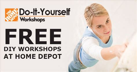 diy home depot freebie free diy workshops at home depot fru gals