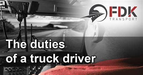 the duties of a truck driver fdk transport