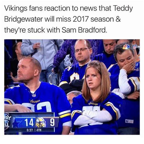 Teddy Bridgewater Memes - 25 best memes about sam bradford sam bradford memes