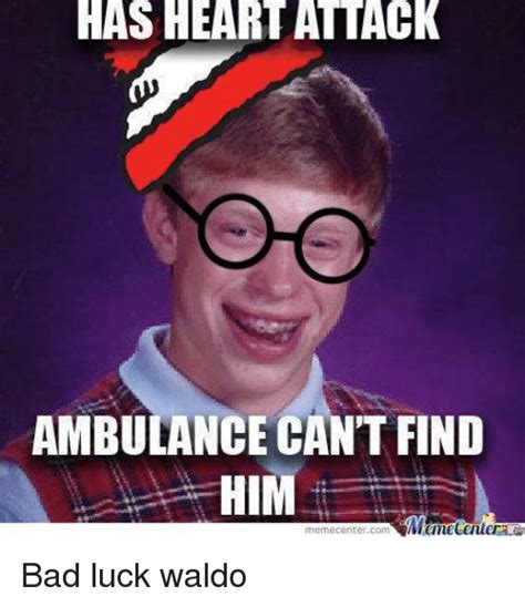 heartattack ambulance  find  mamecenler meme