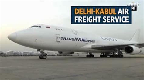 air freight service between india and kabul banking finance news articles statistics