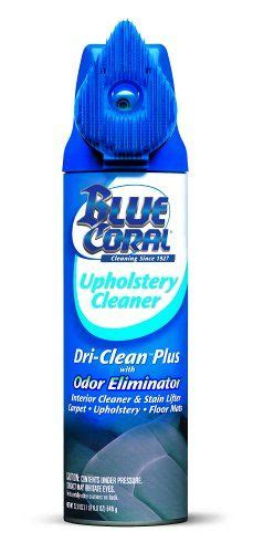 Blue Coral Dri Clean Upholstery Cleaner 1000 ideas about upholstery cleaner on upholstery cleaner car upholstery