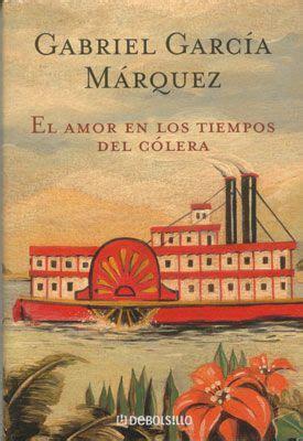 pdf libro e el amor en los tiempos del colera descargar rese 241 a y sinopsis de el amor en los tiempos del c 211 lera