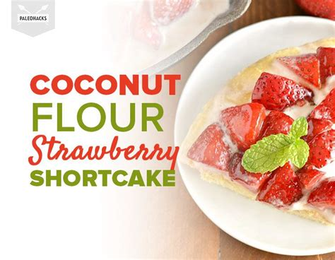 Strawberry Shortcake Two Ways Beginners Experts by Coconut Flour Strawberry Shortcake