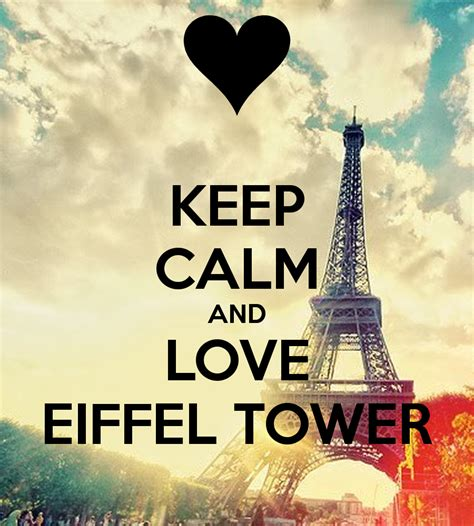 Quotes Film Eiffel I In Love | keep calm and love eiffel tower poster nitiunyu007