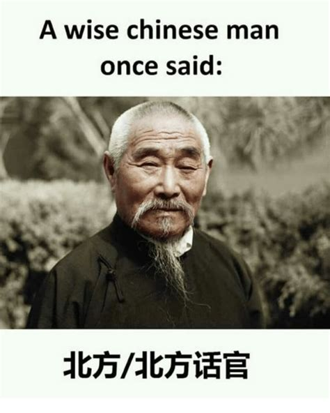 Chinese Man Meme - 25 best memes about chinese man chinese man memes