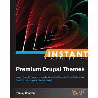 instant premium drupal themes epub pankaj sharma