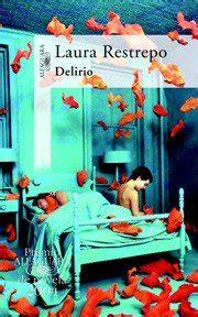 libro deliriopremio alfaguara 2004 pecado de restrepo laura colombia