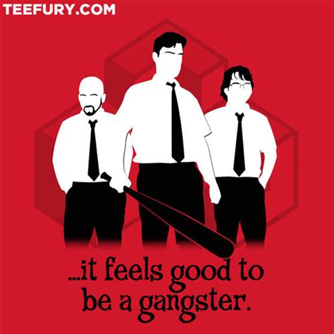 gangster movie quotes mp3 geek gear office space office gangsters shirt