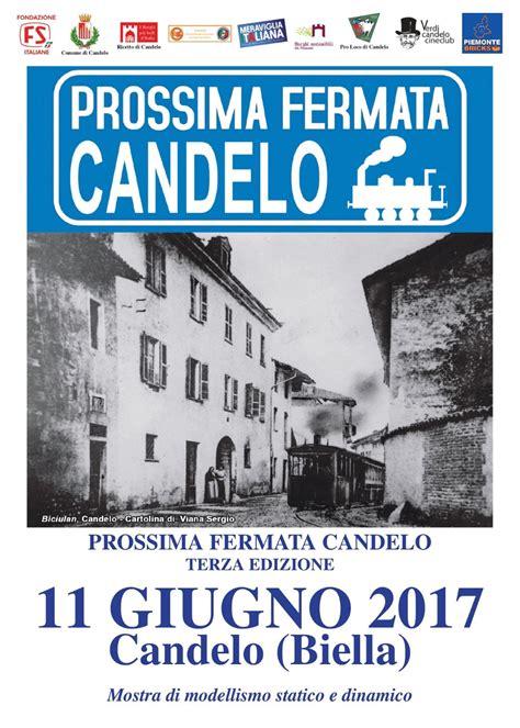verdi candelo prossima fermata candelo 2017 iii edizione mostra di