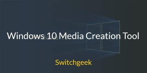 install windows 10 with media creation tool windows 10 media creation tool create installation media