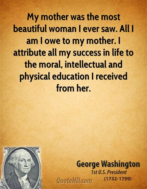 the most beautiful my my mother was the most beautiful woman i ever saw by george washington like success