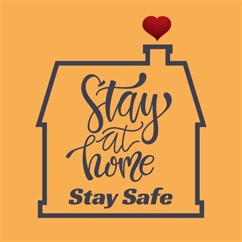 stay  home stay safe house  heart