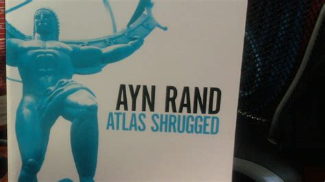News Atlas Shrugged by Ayn Rand Lives On In Theaters And The Political Realm