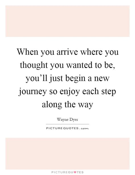 new journey quotes sayings new journey picture quotes