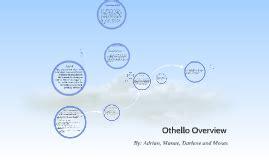 themes in othello prezi hamlet act 1 analysis by on prezi