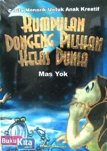 Dongeng Dunia Peri Buku Pilihan bukukita kumpulan dongeng pilihan kelas dunia