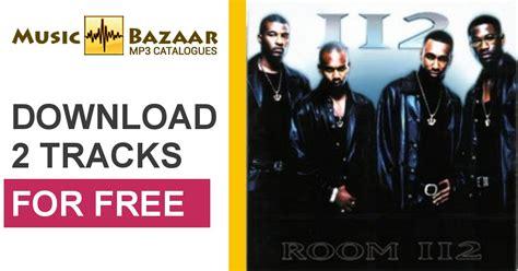 room 112 album free room 112 112 mp3 buy tracklist
