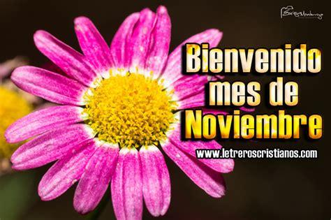 imagenes bienvenido octubre para facebook tarjetas de noviembre 171 letreros cristianos com