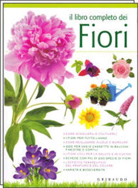 il significato dei fiori libro il libro completo dei fiori