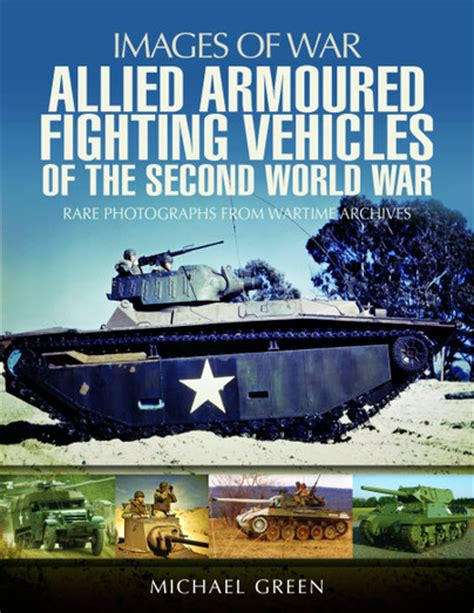 fighting s war the fighting tomcats books pen and sword books allied armoured fighting vehicles of