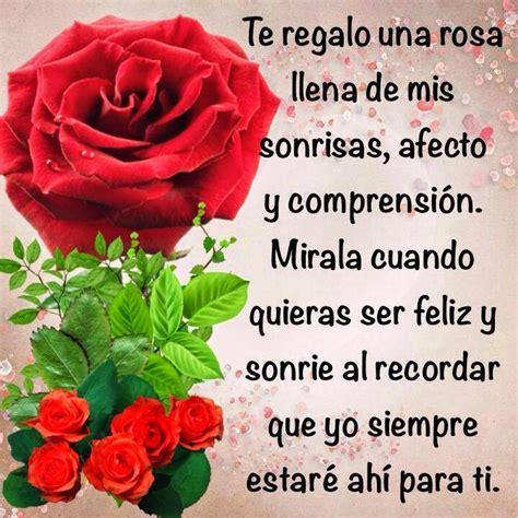 imagenes de flores para mi esposa te regalo una rosa llena de mis sonrisas afecto y