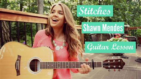 tutorial guitar stitches stitches shawn mendes guitar tutorial youtube