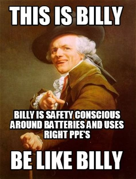 Billy Meme - meme creator this is billy be like billy billy is safety