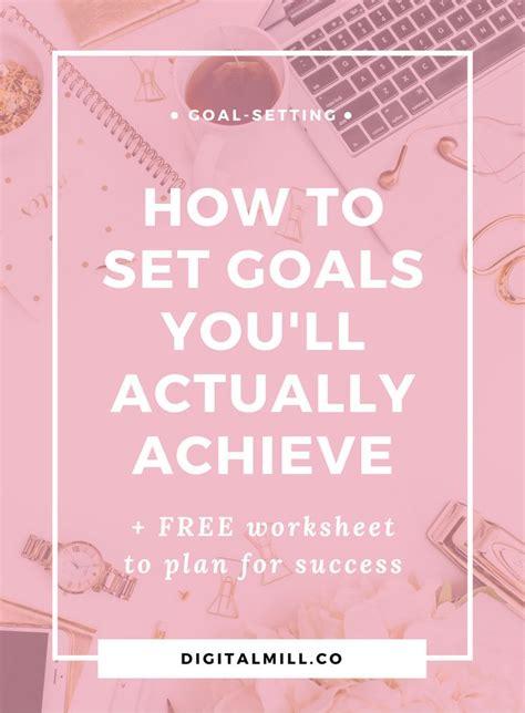 1000 ideas about goal settings on goal