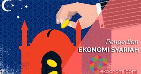 ekonomi syariah pengertian ekonomi syariah islam