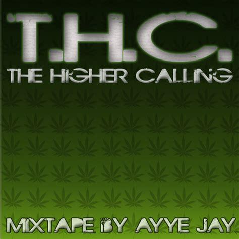Higher Calling ayye t h c the higher calling mixtape