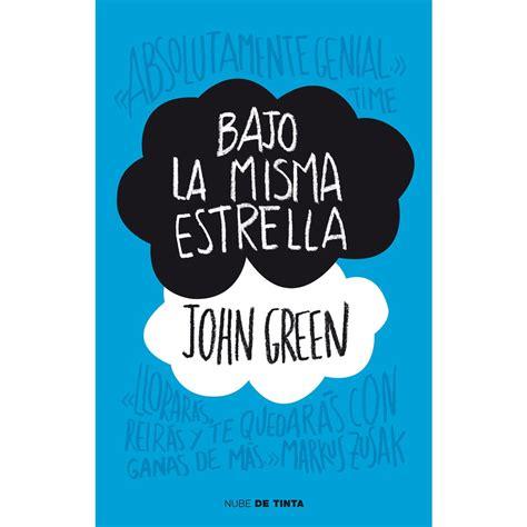 libro augustus bajo la misma estrella de john green notable libro para todos ximena torres cautivo